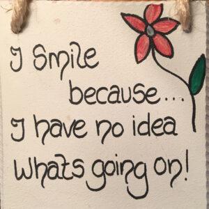 Smile-Because